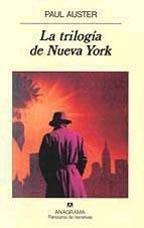 La trilogía de Nueva York, de Paul Auster