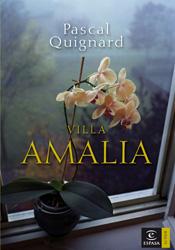 Villa Amalia de Pascal Quignard