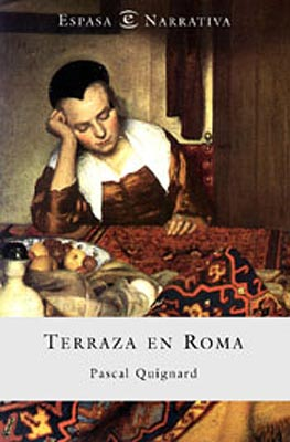 Terraza en Roma, de Pascal Quignard