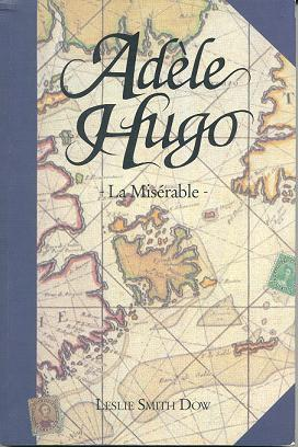 Víctor Hugo y su hija Adèle H.