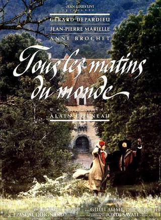 Tous les Matins du Monde (Todas las mañanas del mundo): Música y ausencia