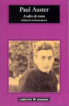 Paul Auster, A salto de mata (Crónica de un fracaso precoz)