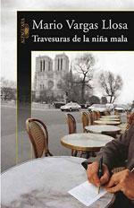 Travesuras de la niña mala, de Mario Vargas Llosa (2006)