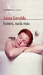 Anna Gavalda: escritura curativa