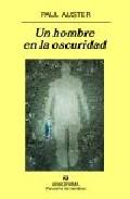 Un hombre en la oscuridad, de Paul Auster